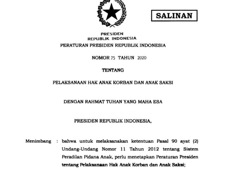 Pelaksanaan Hak Anak Korban Dan Anak Saksi Tertuang Pada Perpres No. 75 /2020