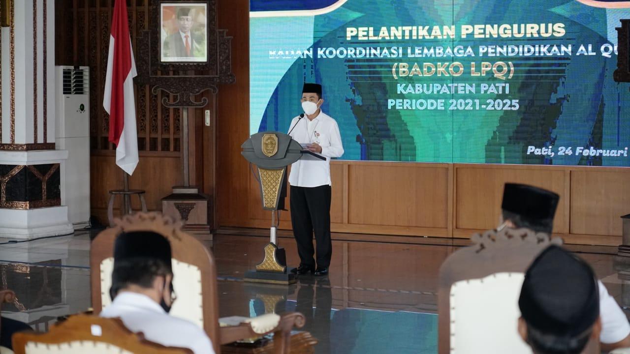 Hadiri Pelantikan Badko LPQ, Bupati Sebut Jateng Puji Pati Sebagai Gudang Prestasi