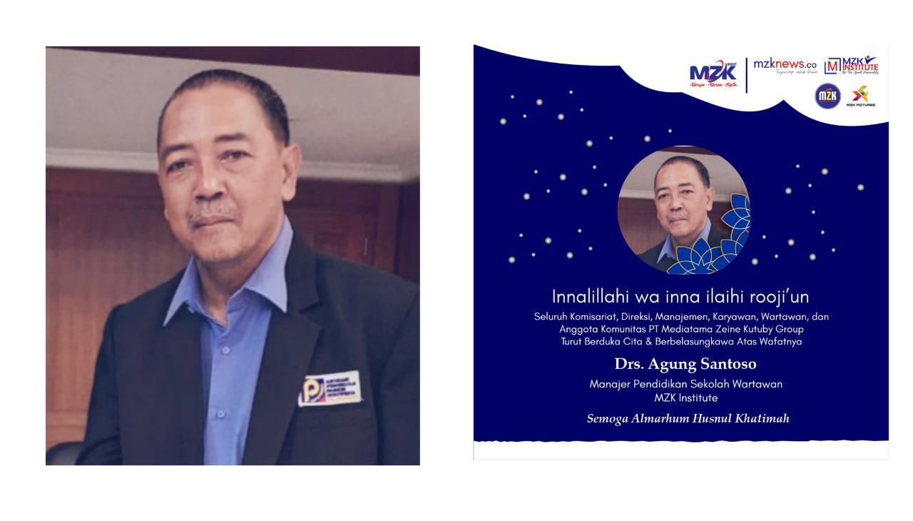 Sekolah Wartawan MZK Institute Berduka, Manajer Drs. Agung Santoso Tutup Usia